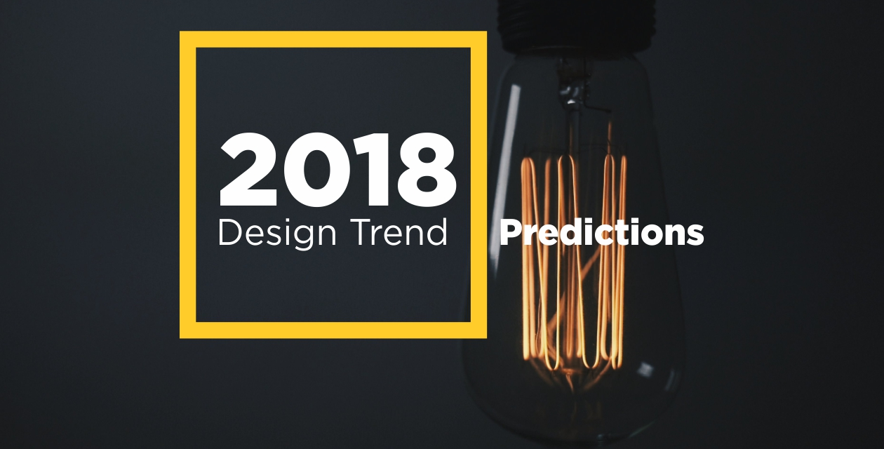 Design trend predictions: 2018